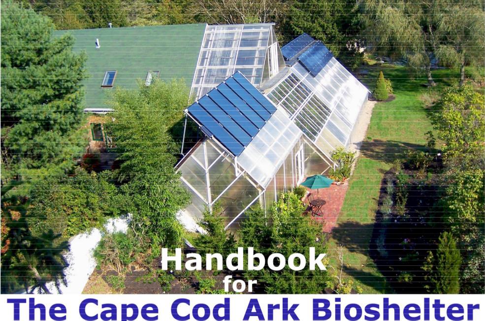Wonderful New Alchimists   Die Neuen Alchemisten   Cape Cod Bioshelter