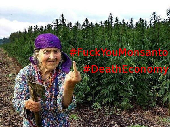 Fuck You Monsanto