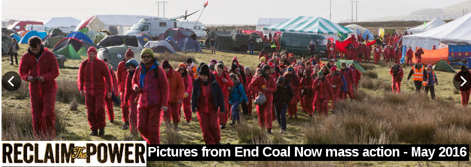 Reclaim the Power - pictures from end coal now mass action may 2016 - uk england