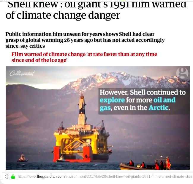 https://www.theguardian.com/environment/2017/feb/28/shell-knew-oil-giants-1991-film-warned-climate-change-danger